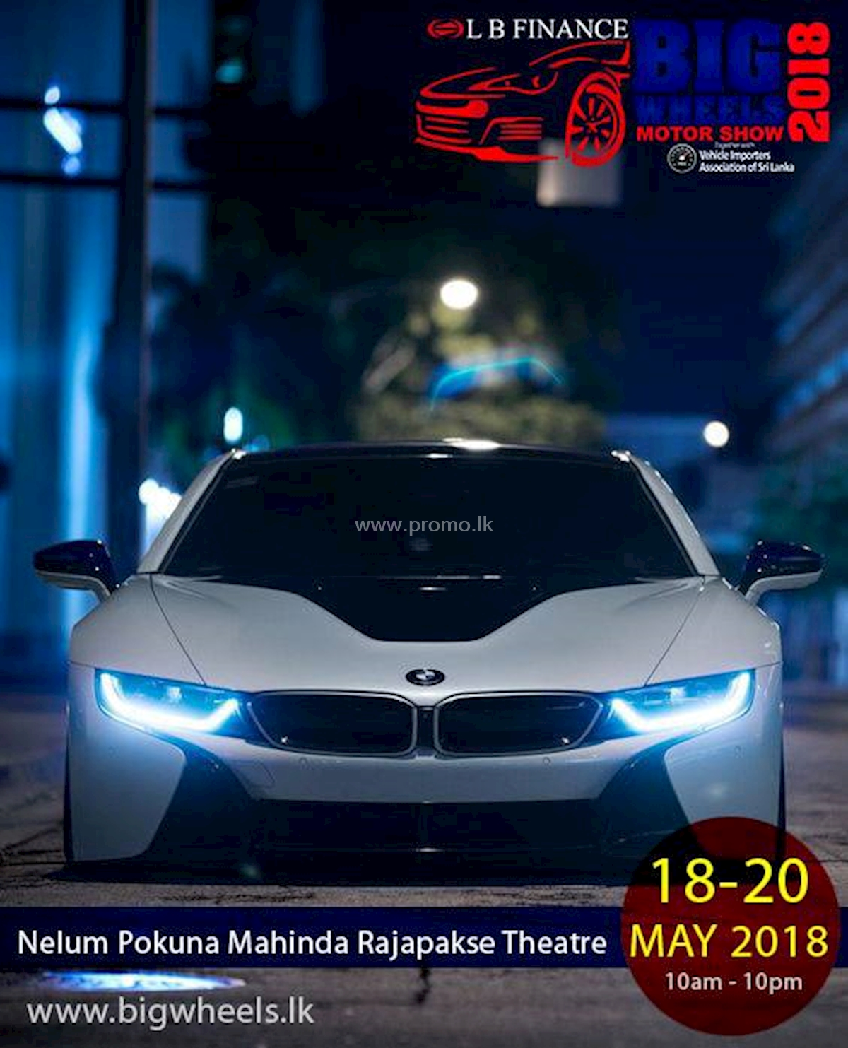 LB Big Wheels Motor Show 2018 at Nelum Pokuna Mahinda Rajapaksa Theatre