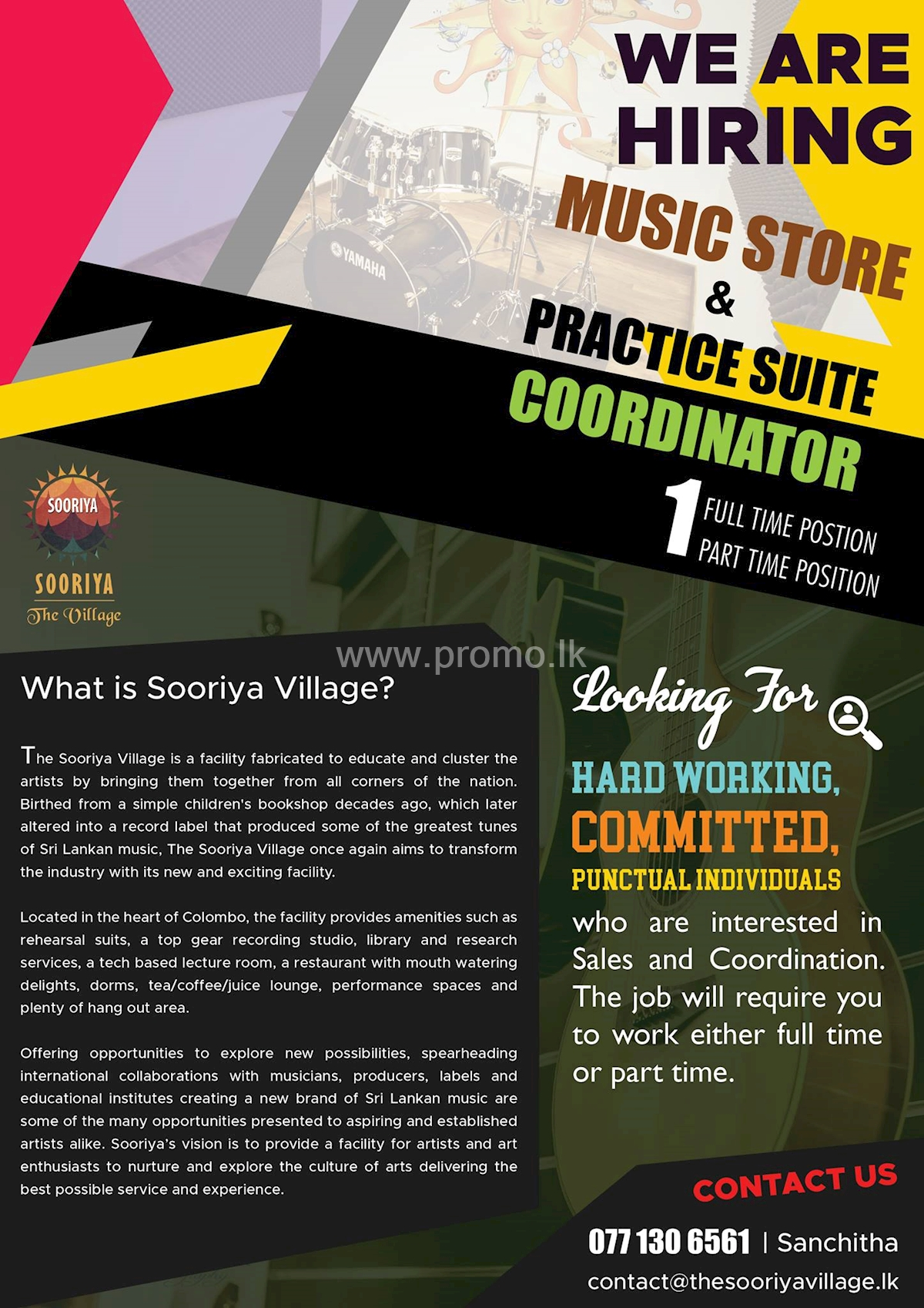 Music Store and Practice Suite Coordinator at The Sooriya Village