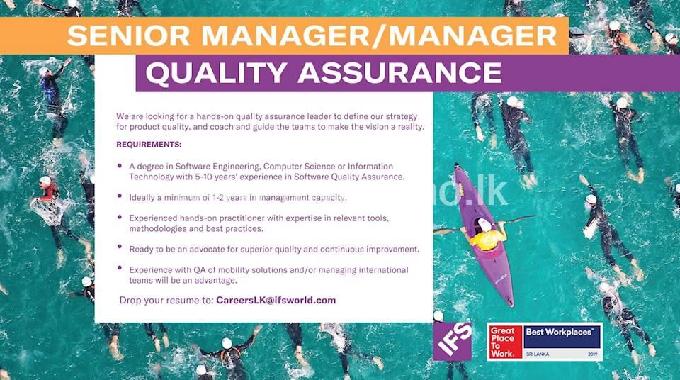 Senior Manager / Manager - Quality Assurance