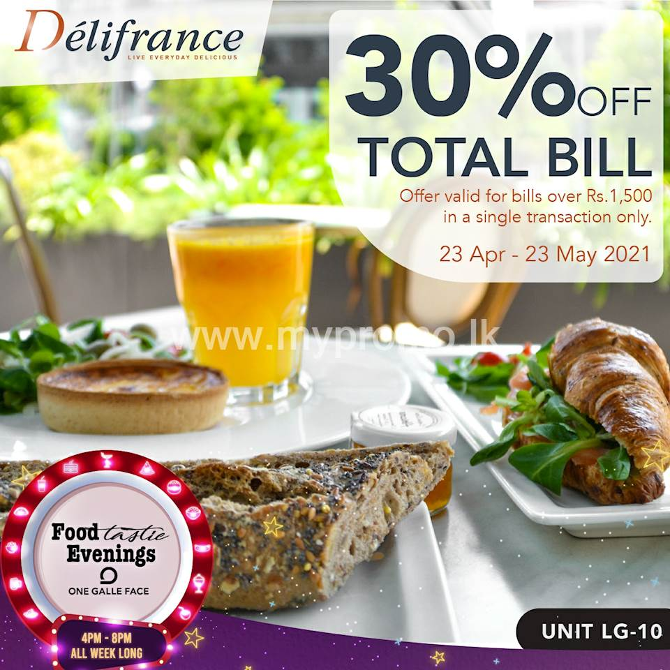 Get 30% OFF on your total bills over Rs. 1,500 at Délifrance Exclusively for One Galle Face Rewards Members