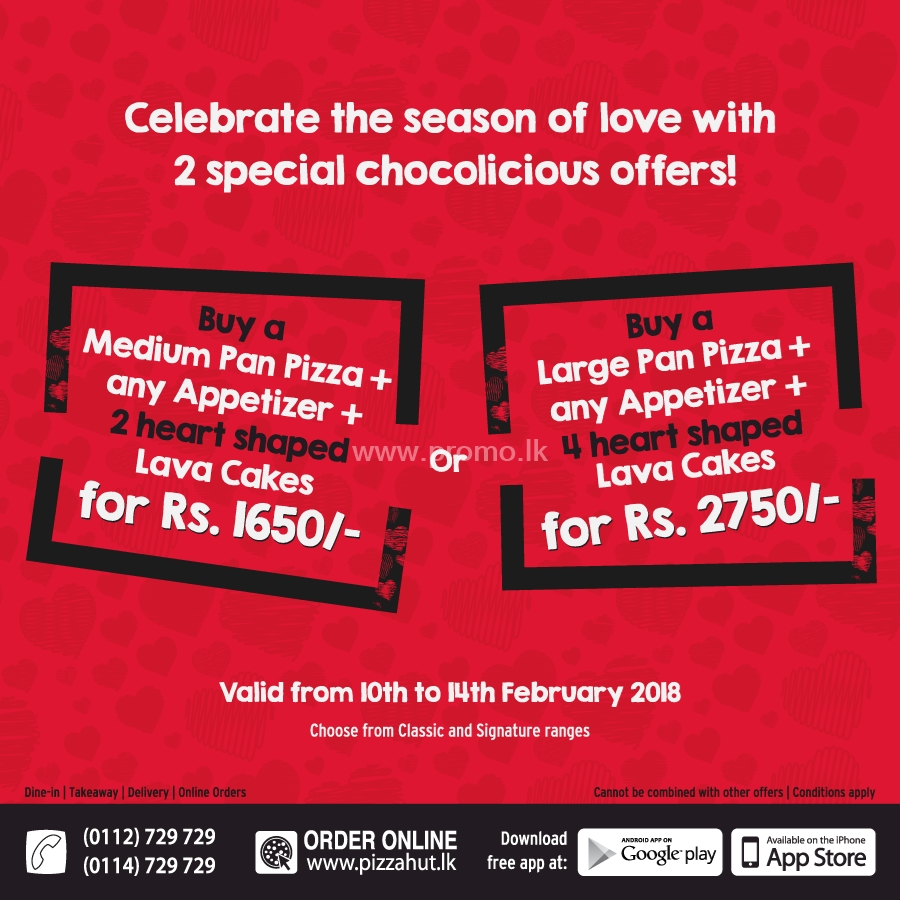 Enjoy the season of love with the Pizza Hut Special Valentine's offers