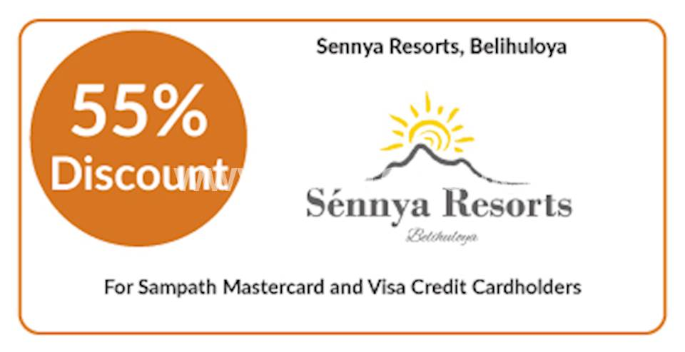 Get 55% discount at Sennya Resorts, Belihuloya for Sampath Mastercard and Visa Credit Cardholders
