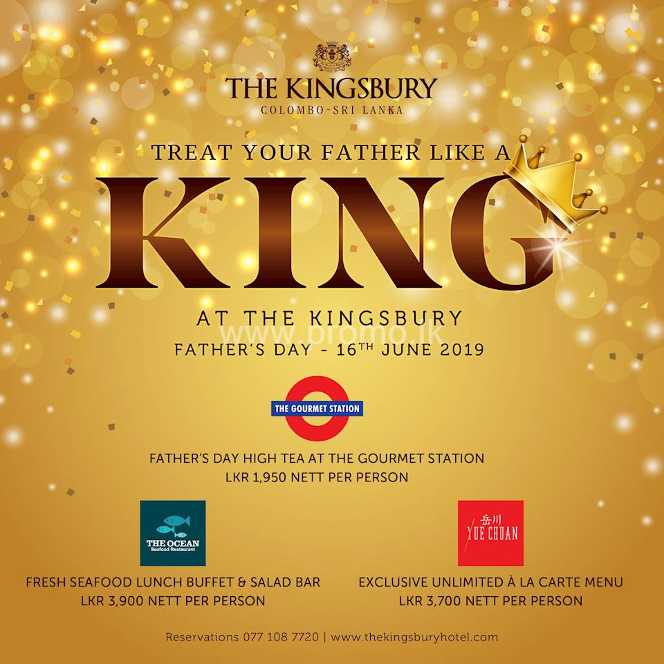Treat your Father like a King at The Kingsbury!