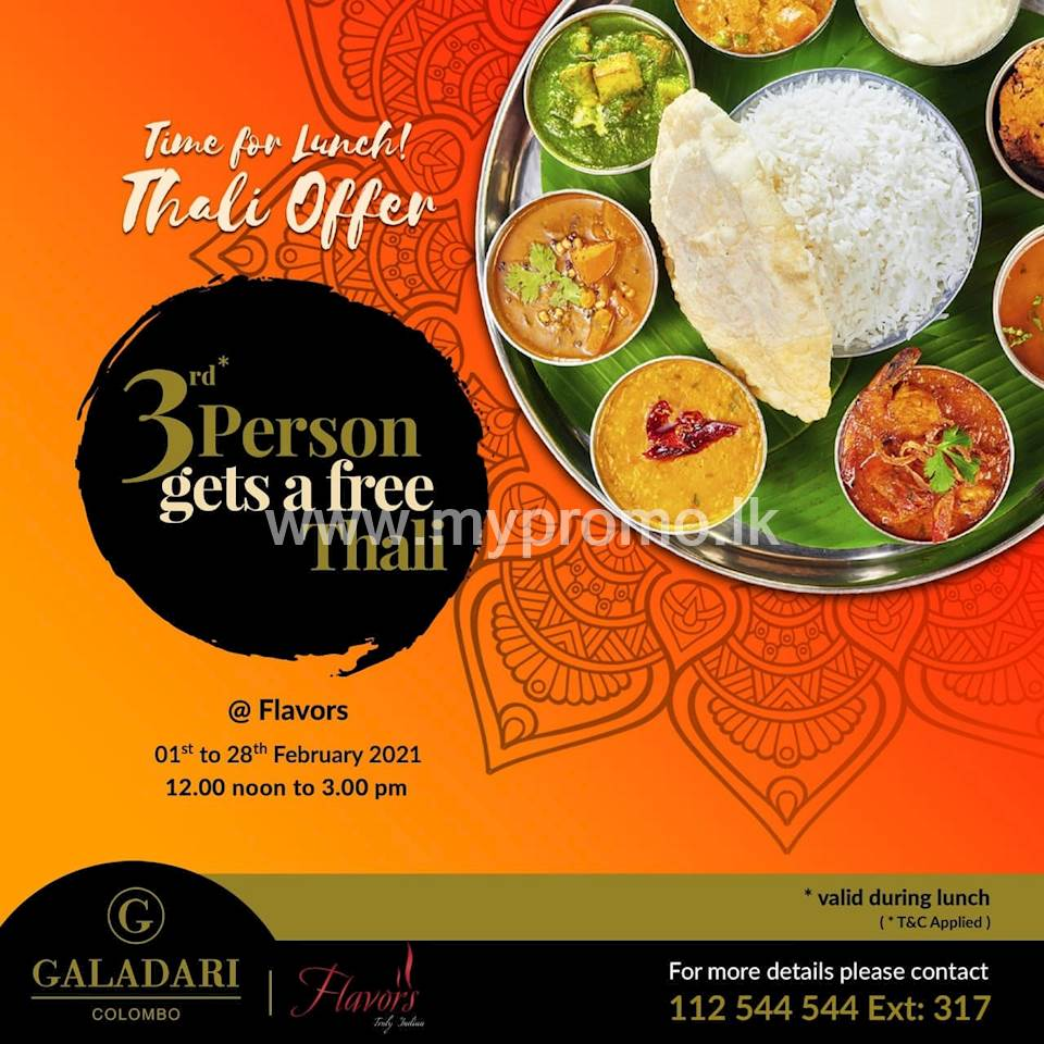 Thali offer - 3 rd person gets free thali at Galadari Hotel