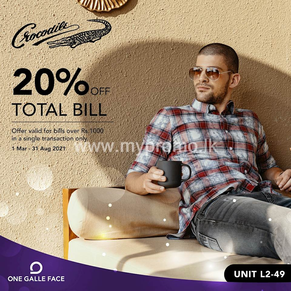 20% off bills over Rs. 1,000 when you shop at Crocodile Sri Lanka Exclusively for One Galle Face Rewards Members