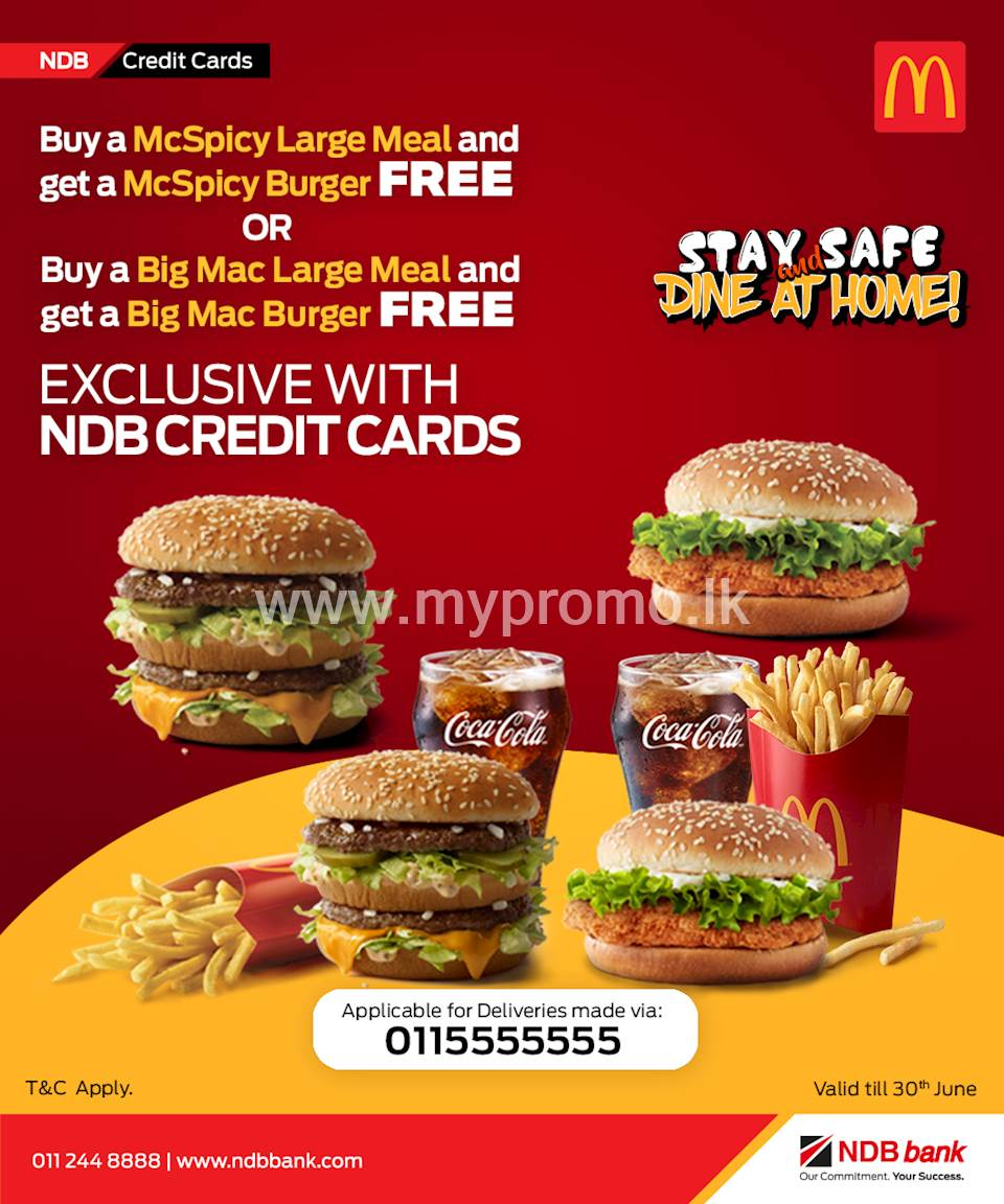 Buy a McSpicy Large Meal & get a McSpicy Burger FREE or Buy a BigMac Large Meal & get BigMac Burger FREE at McDonalds for NDB Credit Card!