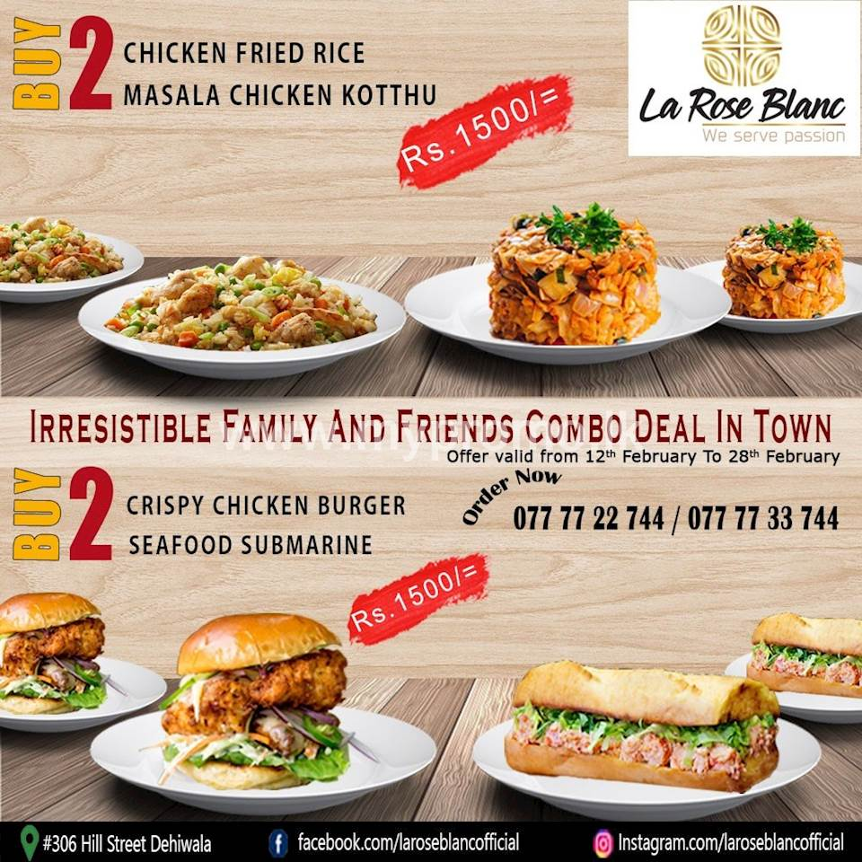 Irresistible family and friends combo deal at La Rose Blanc