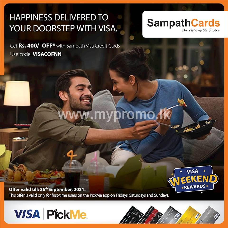 Get Rs.400/- OFF when you spend Rs.800/- or more via PickMe Food with Sampath Visa Credit Cards