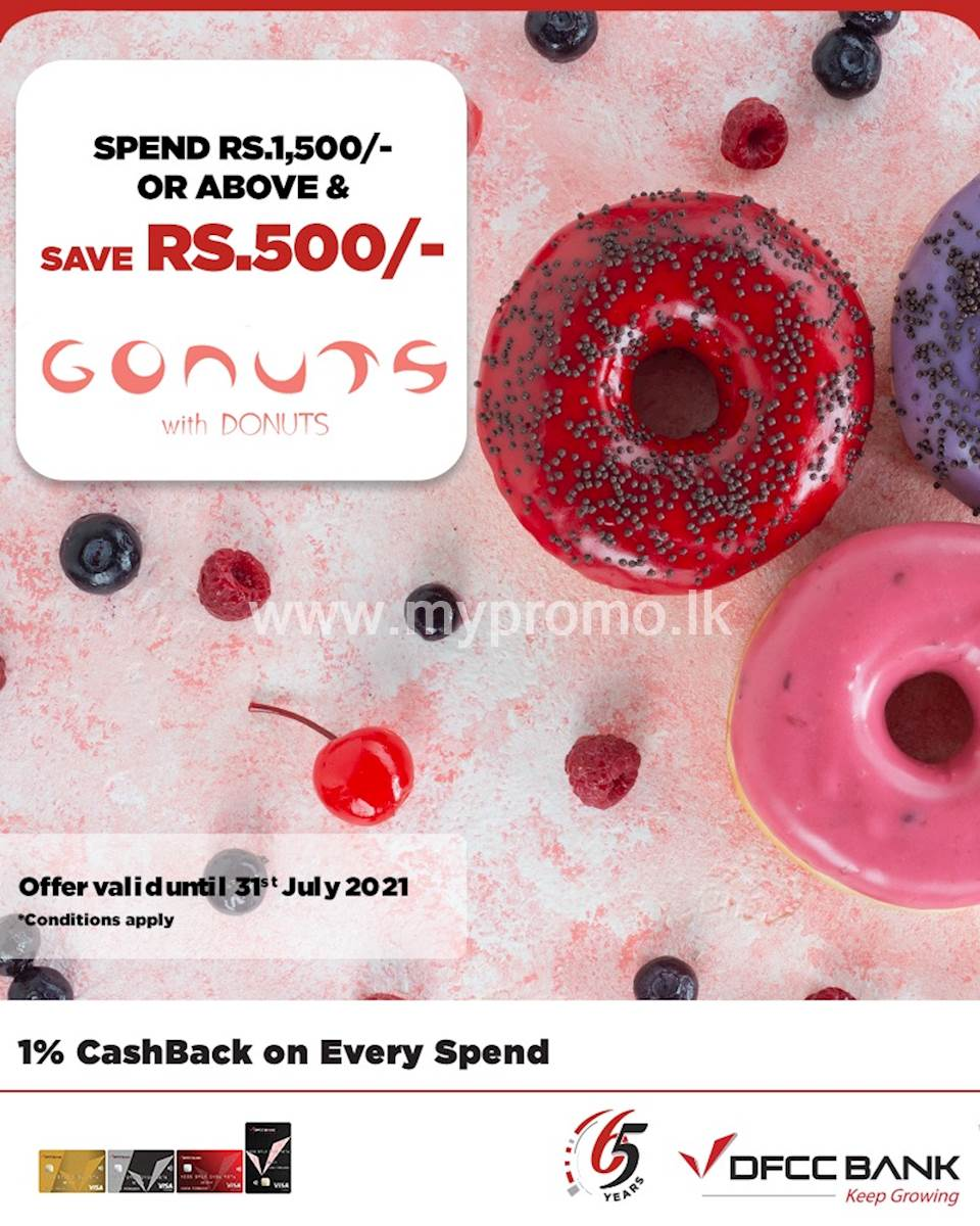 Save Rs. 500 when you spend Rs.1,500 or more at Gonuts with Donuts with your DFCC Credit Card!