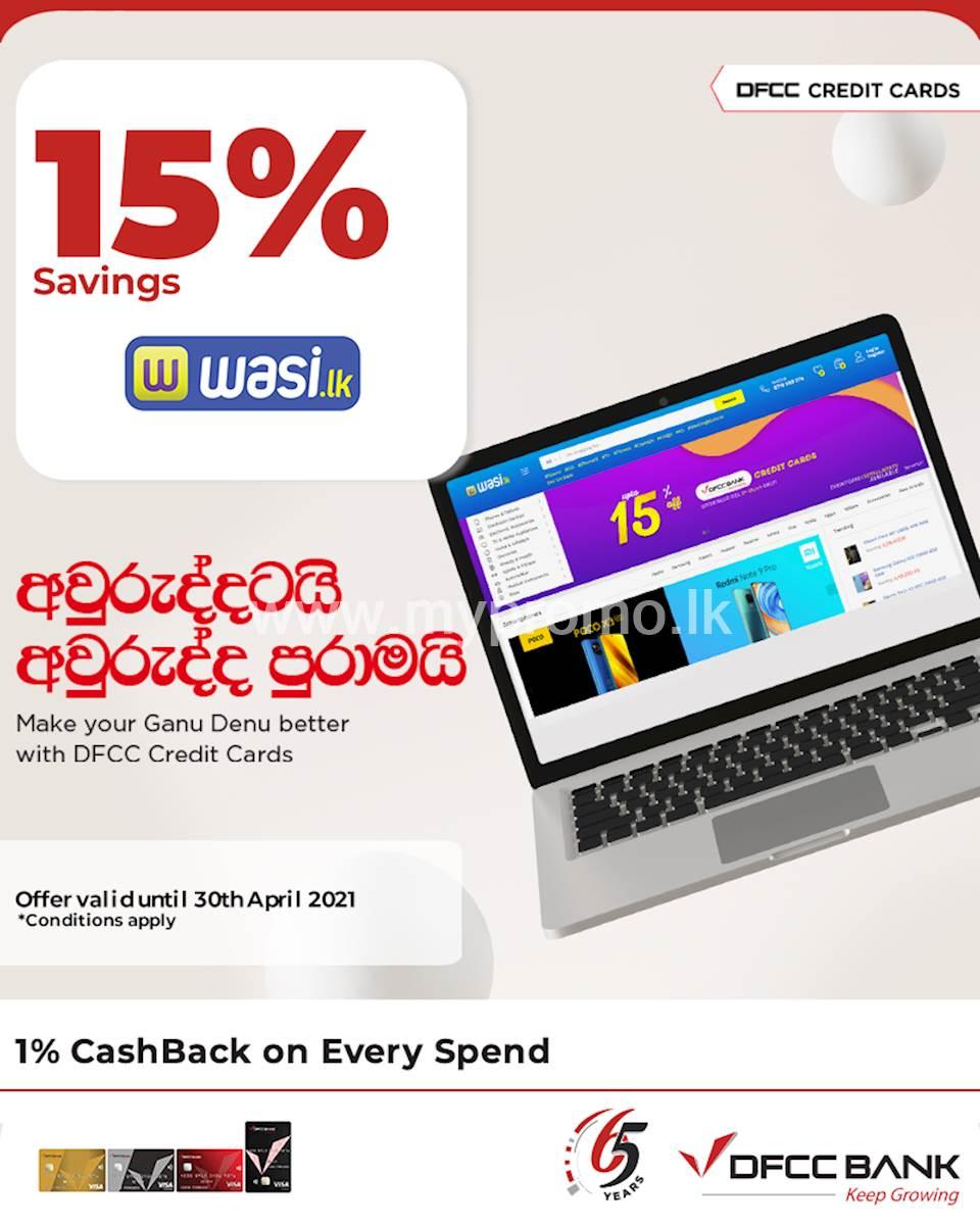 Enjoy 15% savings at wasi.lk DFCC Credit Cards!