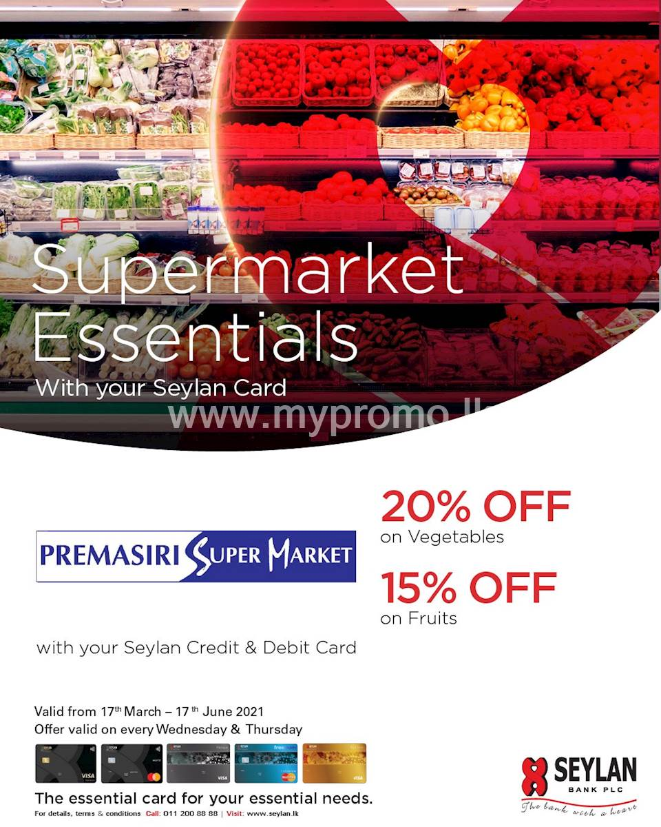 Save up to 20% on Vegetables & Fruits at Premasiri Supermarket with your Seylan Credit & Debit Card