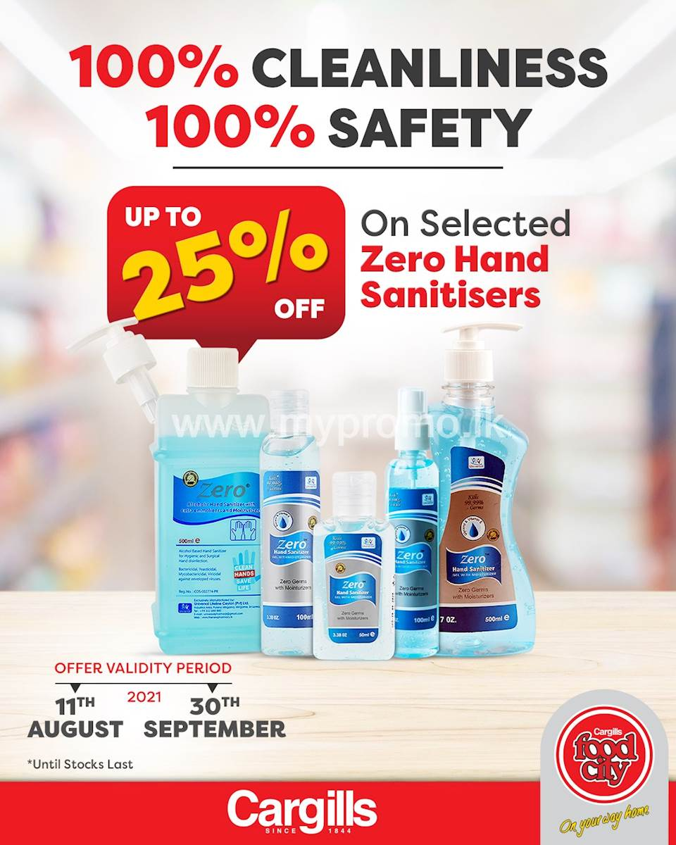 Get up to 25% OFF on Selected Zero Hand Sanitisers at Cargills FoodCity