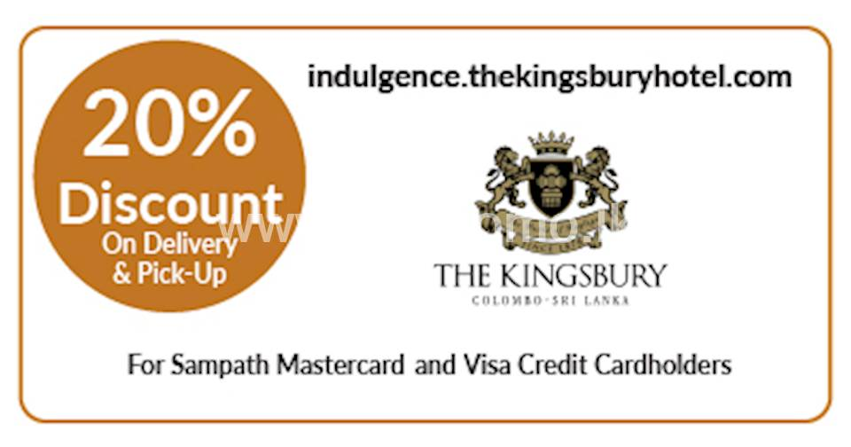 20% OFF on delivery menu at The Kingsbury Hotel for all Sampath Mastercard & Visa Credit Cardholders