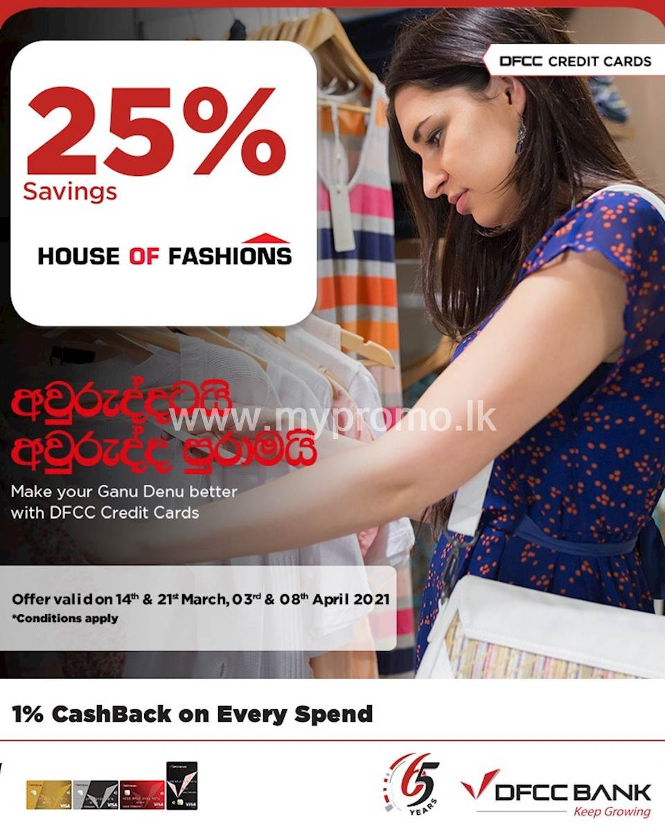Enjoy 25% savings on the total bill at House of Fashions with DFCC Credit Cards!