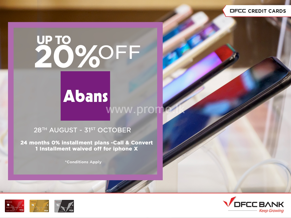 Upto 20% Off at Abans for DFCC Credit Cardholders