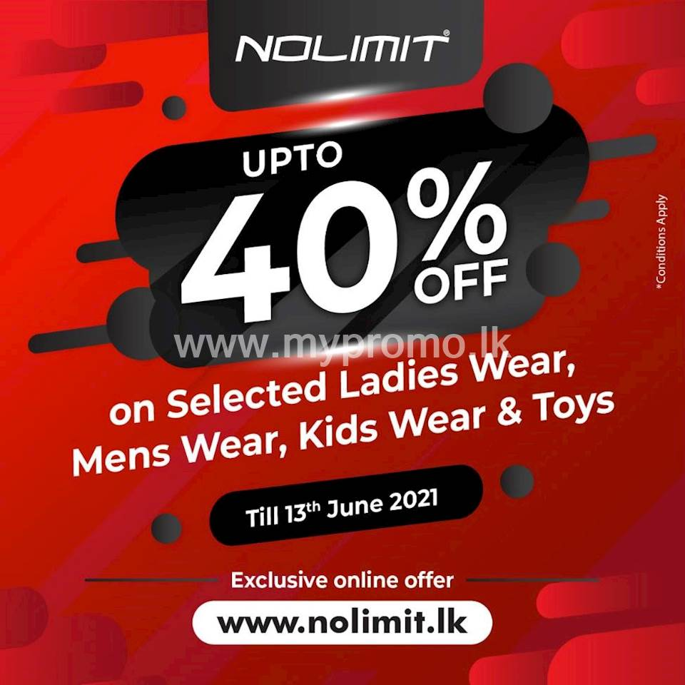 Up to 40% OFF when you Shop Online on selected Ladieswear, Menswear, Kid's Wear & Toys at NOLIMIT