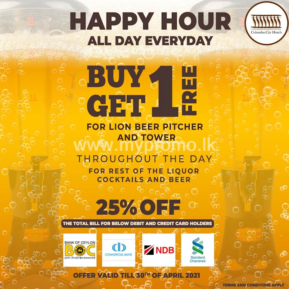 HAPPY HOUR ALL DAY EVERYDAY at Colombo City Hotel