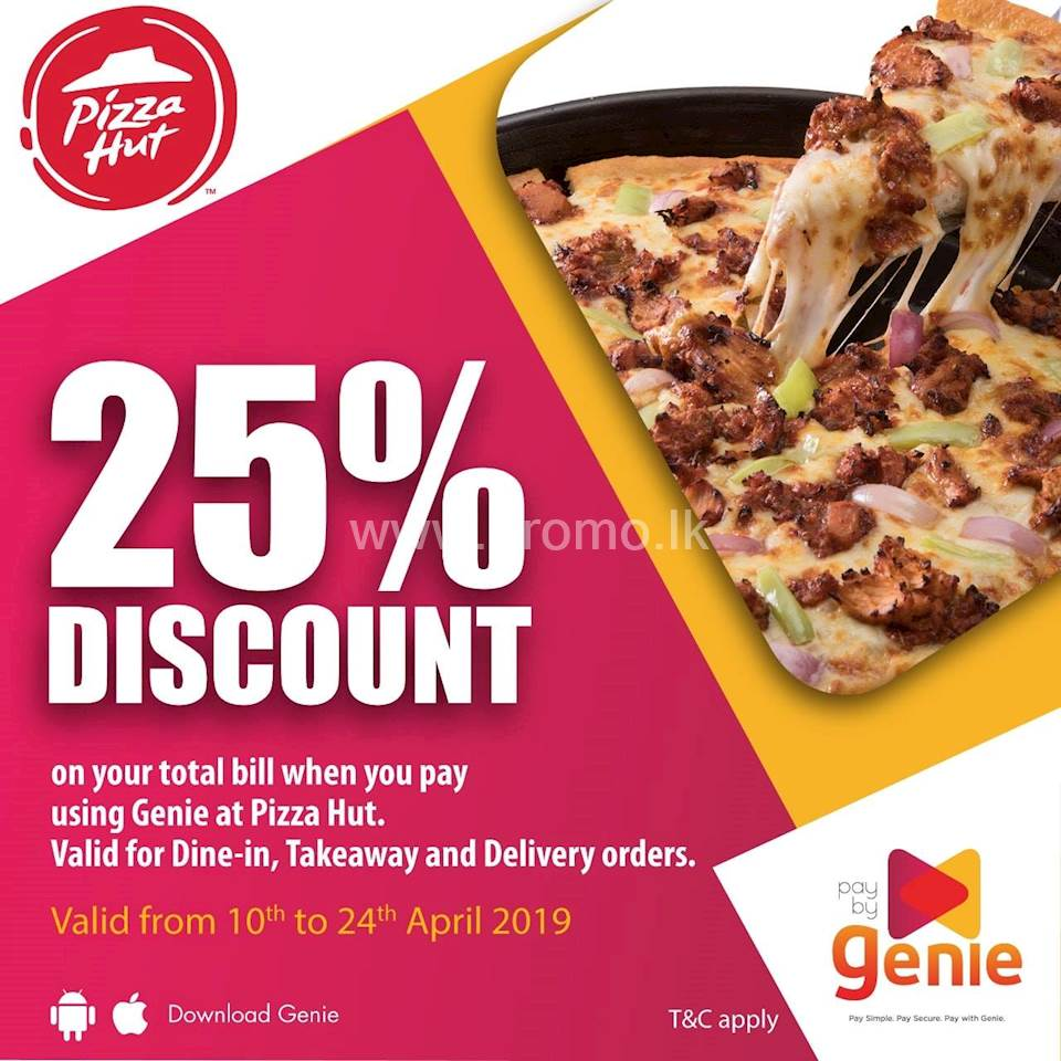 Get 25% OFF on your total bill when you pay using Genie at Pizza Hut