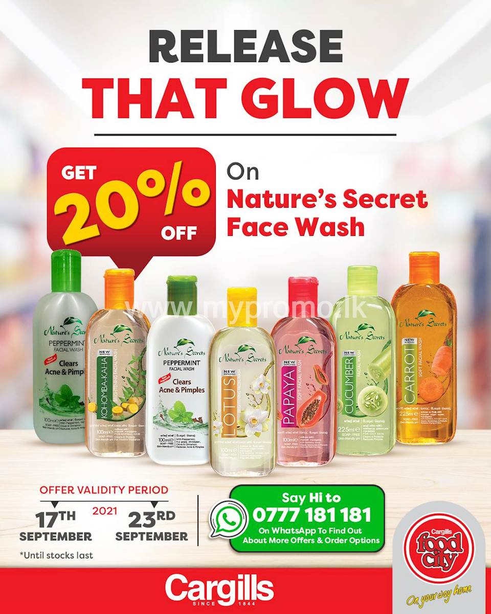 20% OFF on Nature's Secret Face Wash at all Cargills FoodCity outlets!