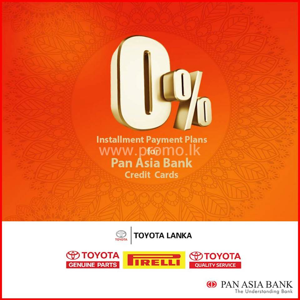 0% Installment Payment Plans at Toyota Lanka for Pan Asia Bank Credit Cards