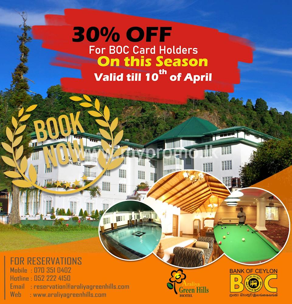 Get 30% Off for BOC Card holders at Araliya Green Hills - Nuwara Eliya