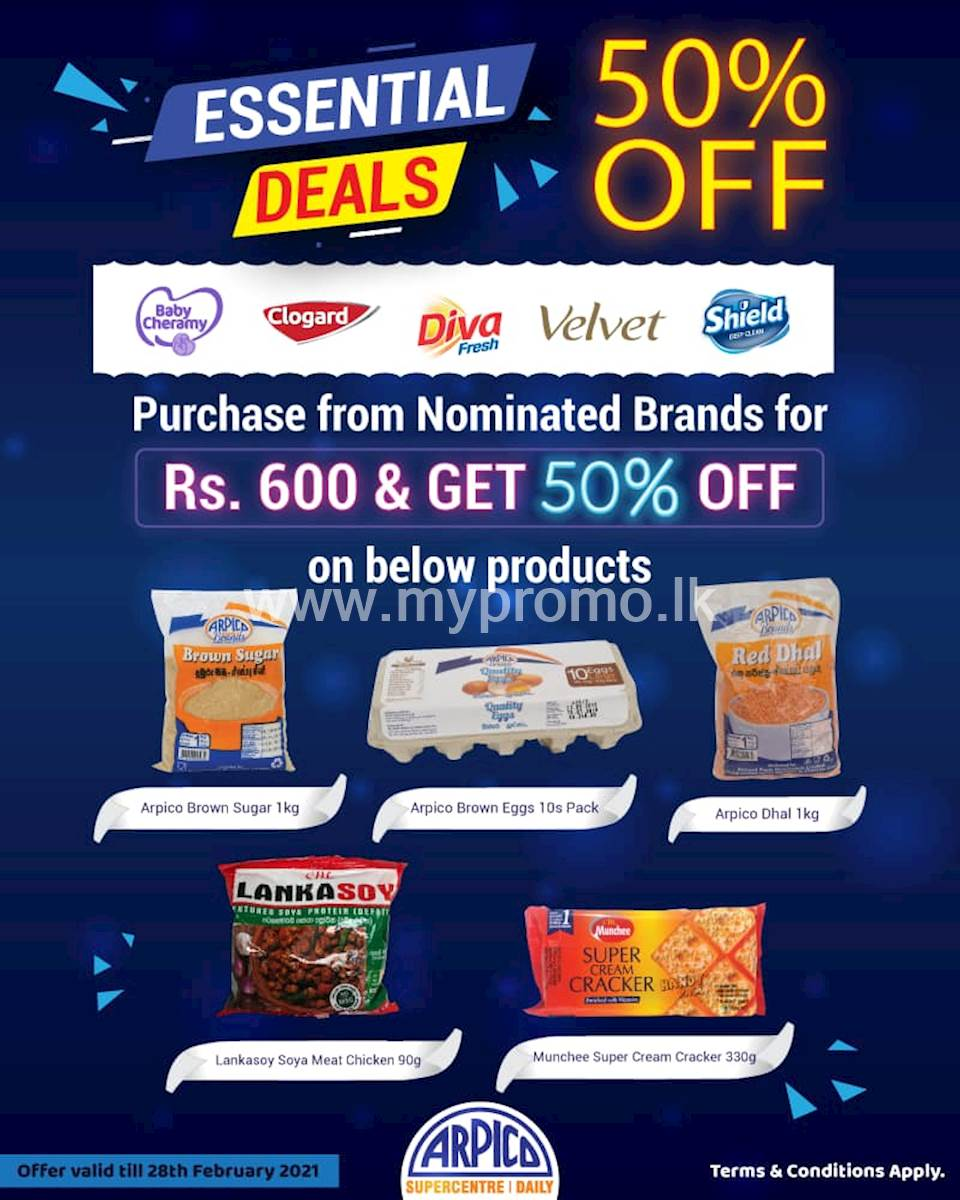 Purchase From nominated brands for Rs 600 and get 50% off on below products at Arpico SuperCentre