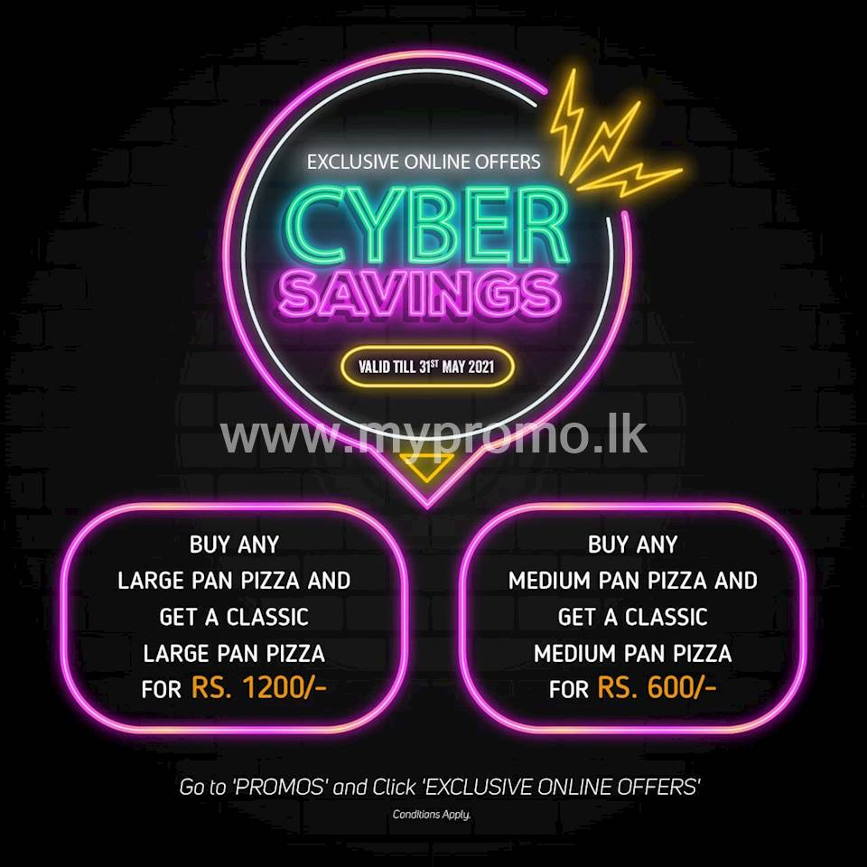 Pizza Hut CYBER SAVINGS this MAY