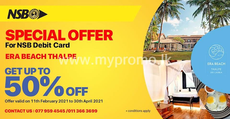 Get up to 50% off for NSB debit card at ERA Beach Thalpe