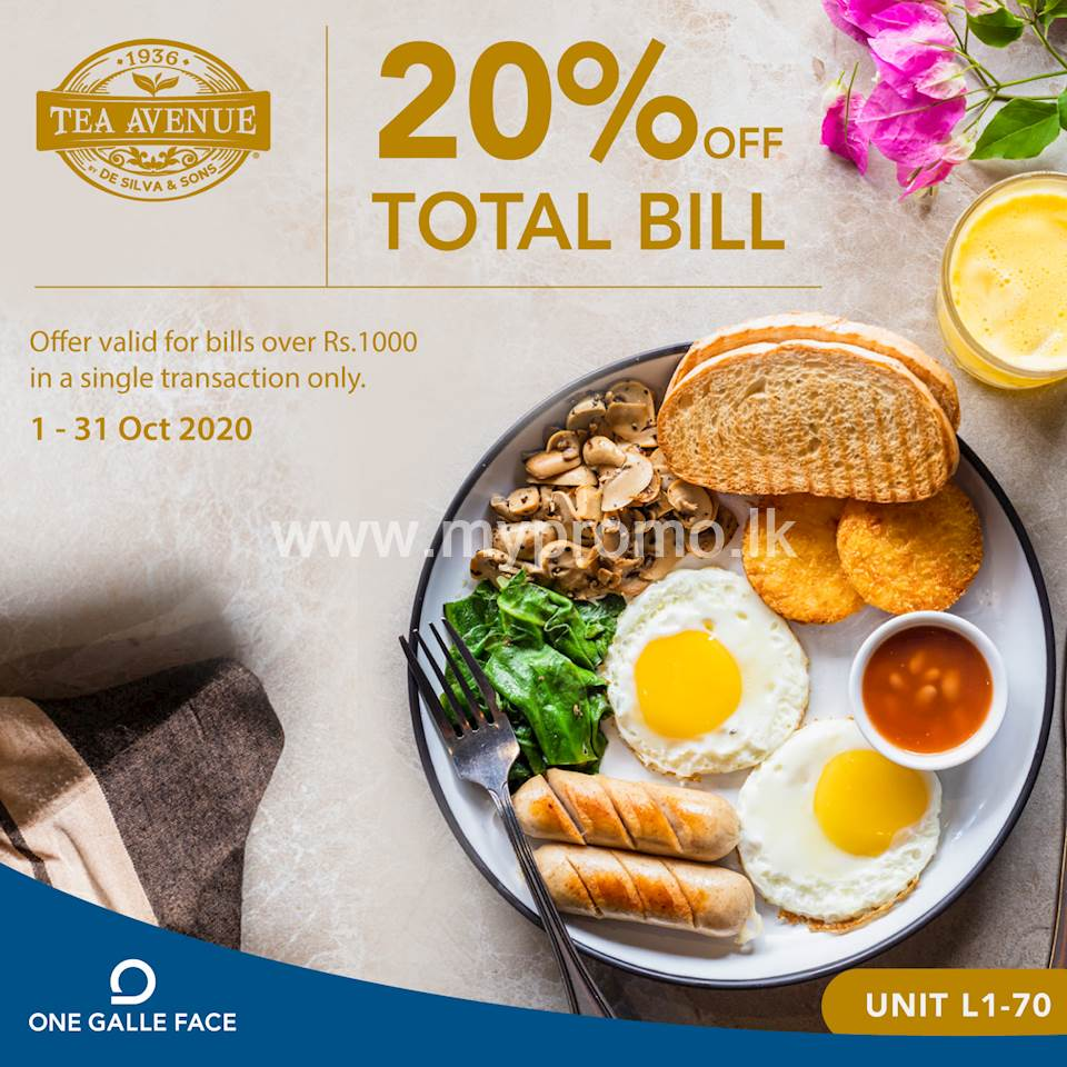 20% Off on Total Bill at Tea Avenue located at One Galle Face Mall!
