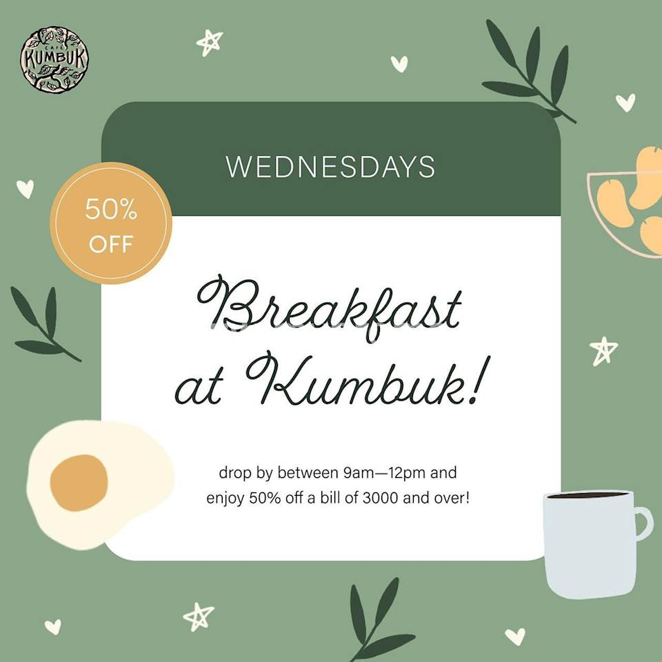 Get 50% OFF on bills of Rs.3000/- and over on Wednesdays for the month of September at Cafe Kumbuk