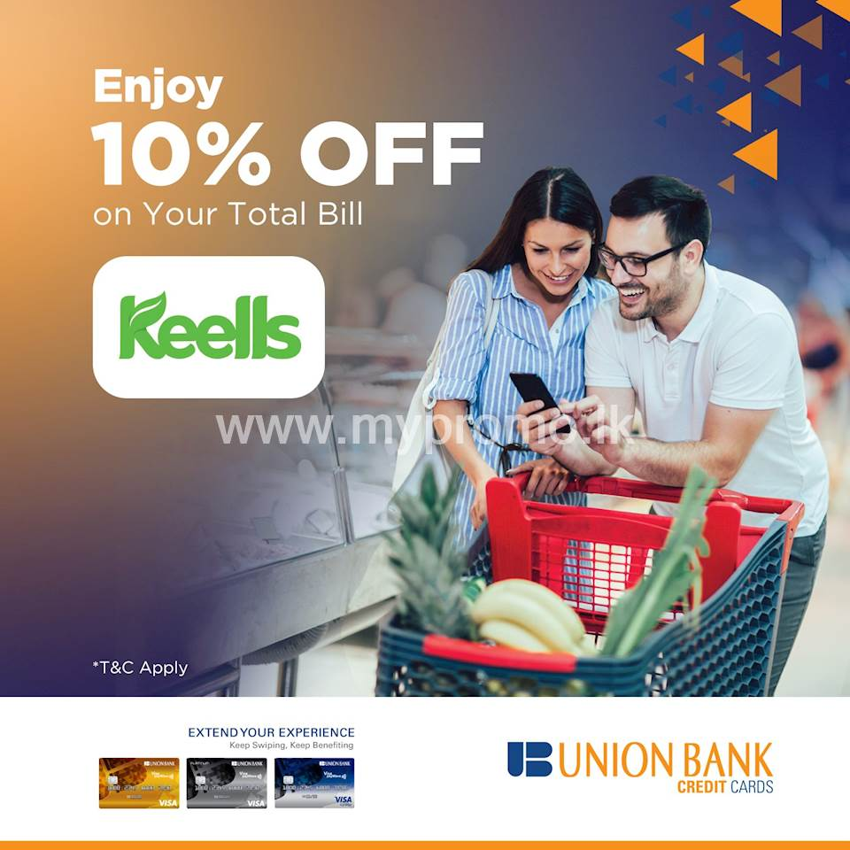 Enjoy 10% off on the total bill when you shop with your Union Bank Credit Card at Keells!