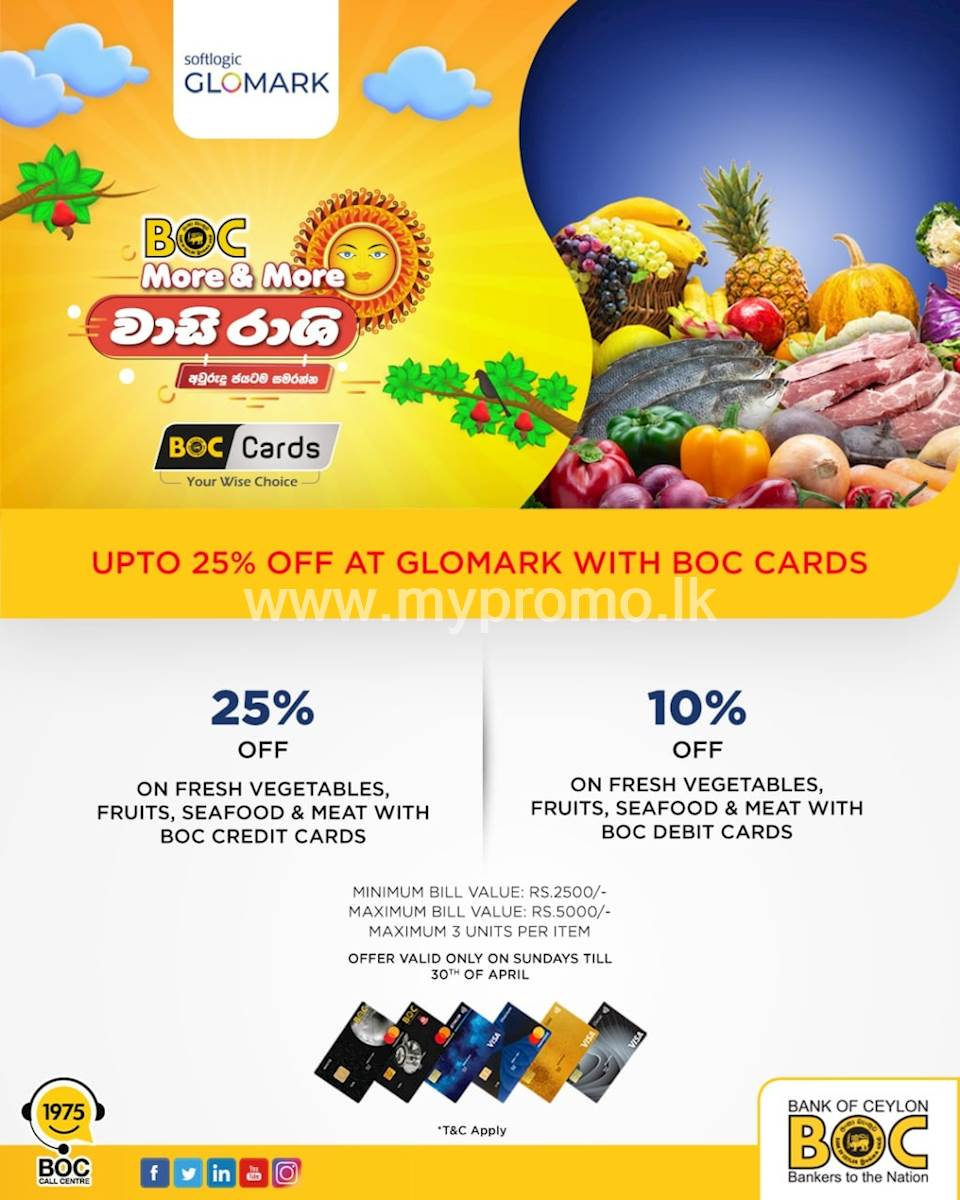 Enjoy up to 25% off this Avurudu season with BOC credit and debit cards when you shop at Glomark