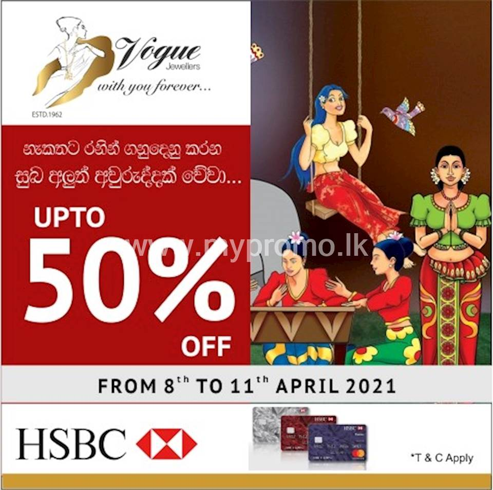 Enjoy up to 50% discounts this Avrudu with HSBC Credit Cards at Vogue Jewellers