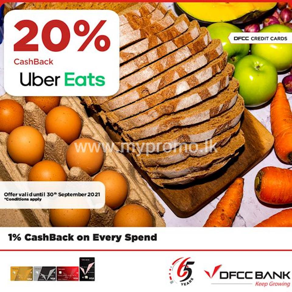 Enjoy 20% CashBack on Uber Eats for transactions above Rs. 1,000/- with DFCC Credit Cards!