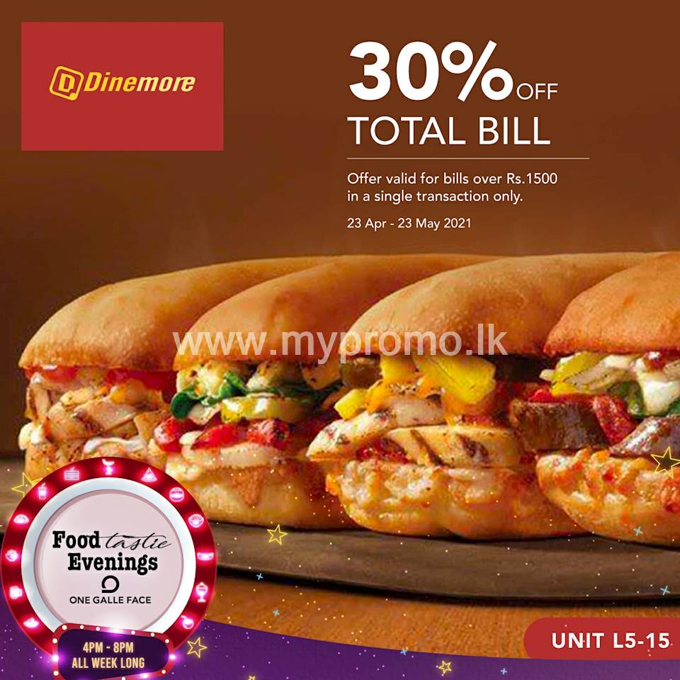 Enjoy 30% OFF your total bills over Rs. 1,500 at Dinemore Exclusively for One Galle Face Rewards Members
