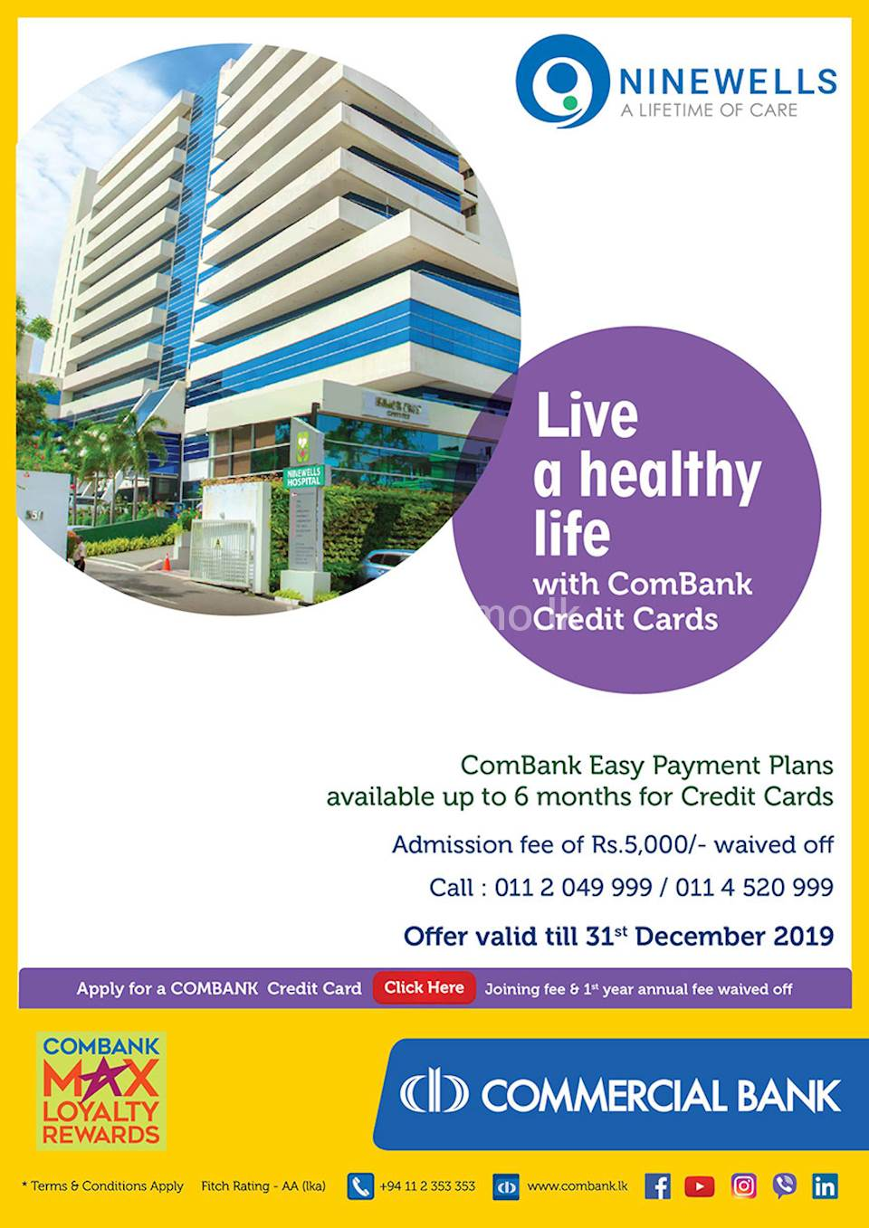 Admission FEE of Rs. 5000/- Waived Off at Ninewells with Commercial Bank Credit Cards