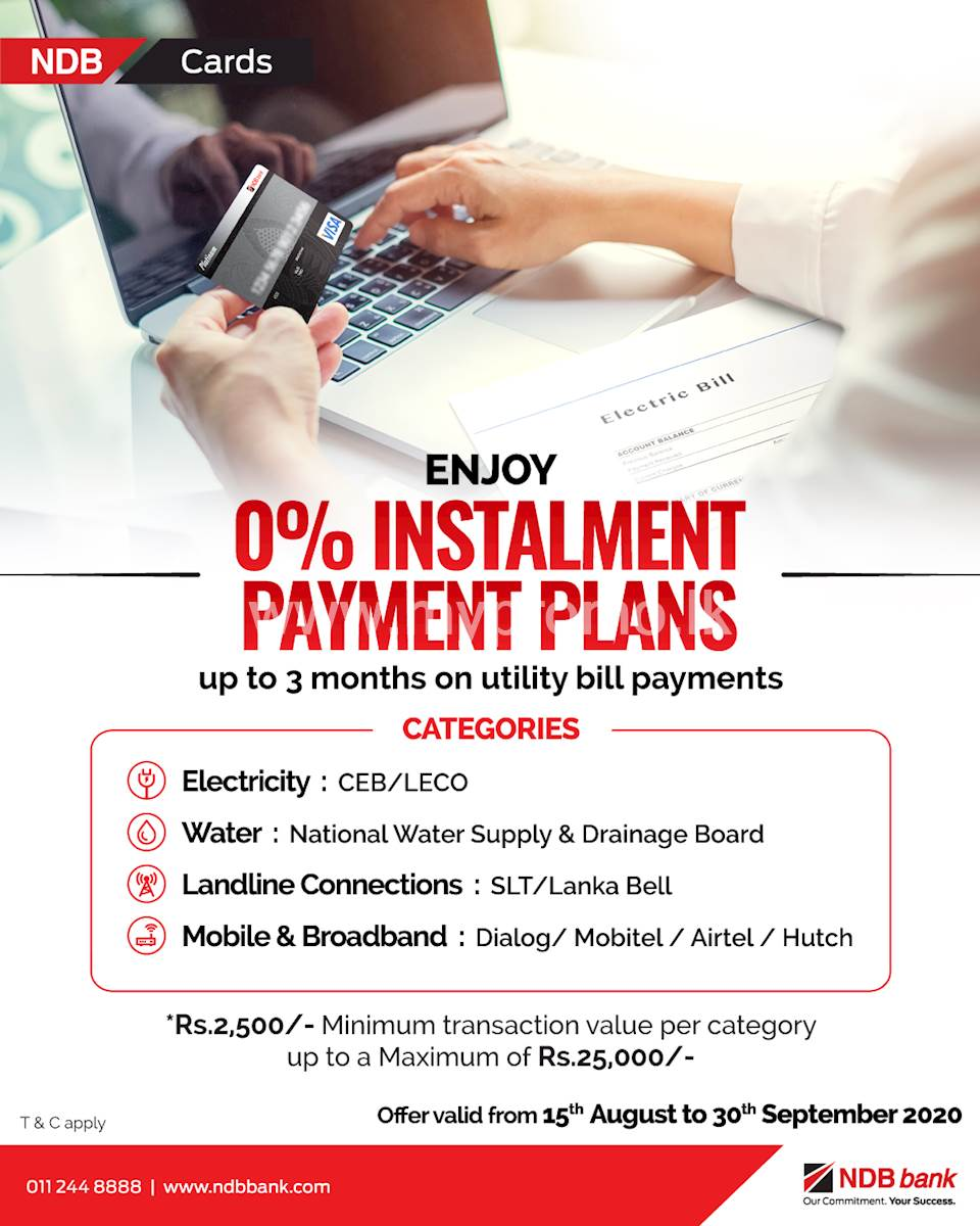 Enjoy 0% installment payment plans up to 3 months on utility bill payments with NDB Cards