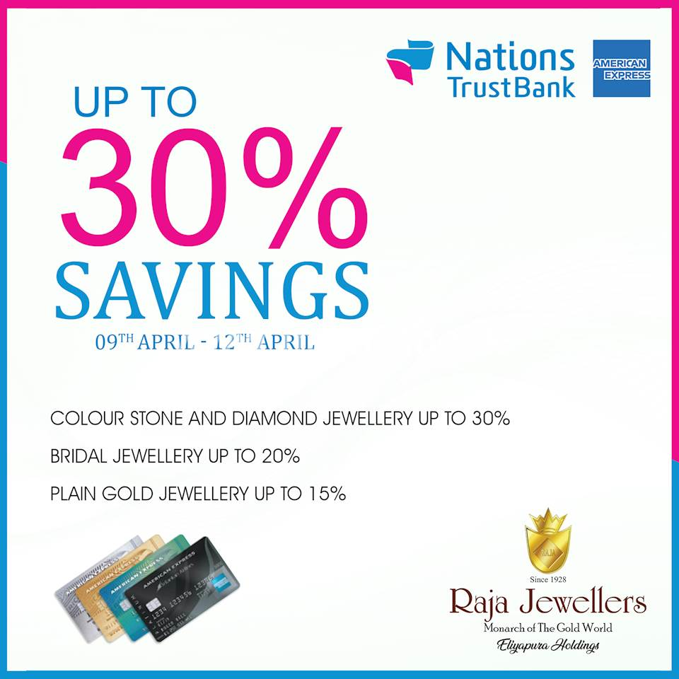 Enjoy Up to 30% Savings with NTB Amex credit cards at Raja Jewellers