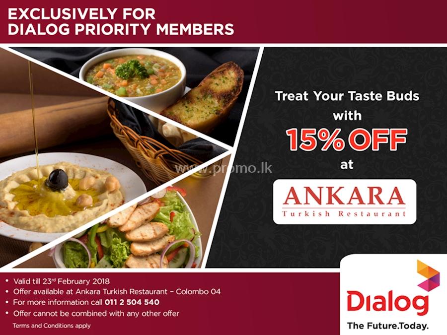15% Off at Ankara Turkish Restaurant for Dialog Priority Members