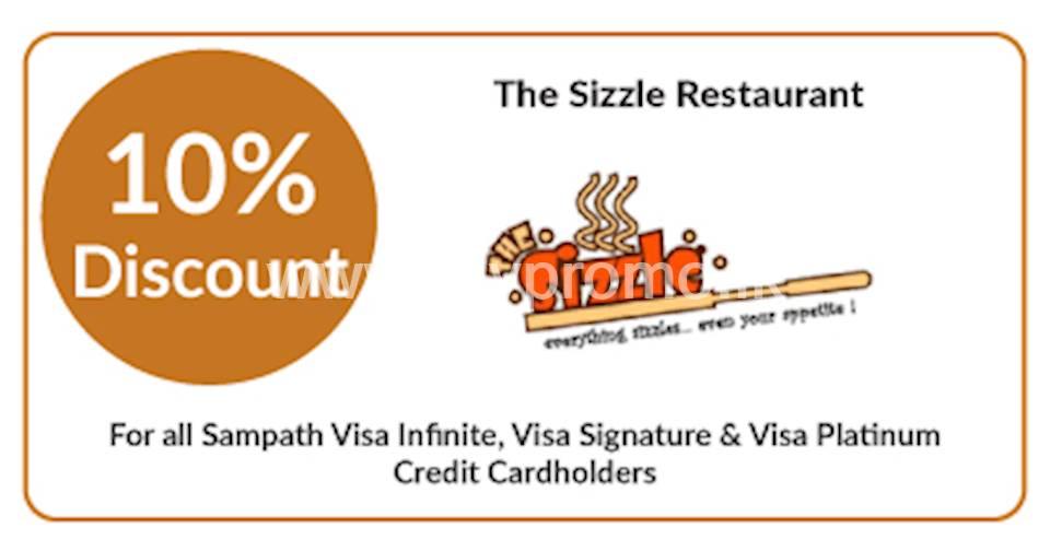 Get 10% OFF at The Sizzle Restaurant for Sampath Visa Infinite, Visa Signature & Visa Platinum Credit Cardholders