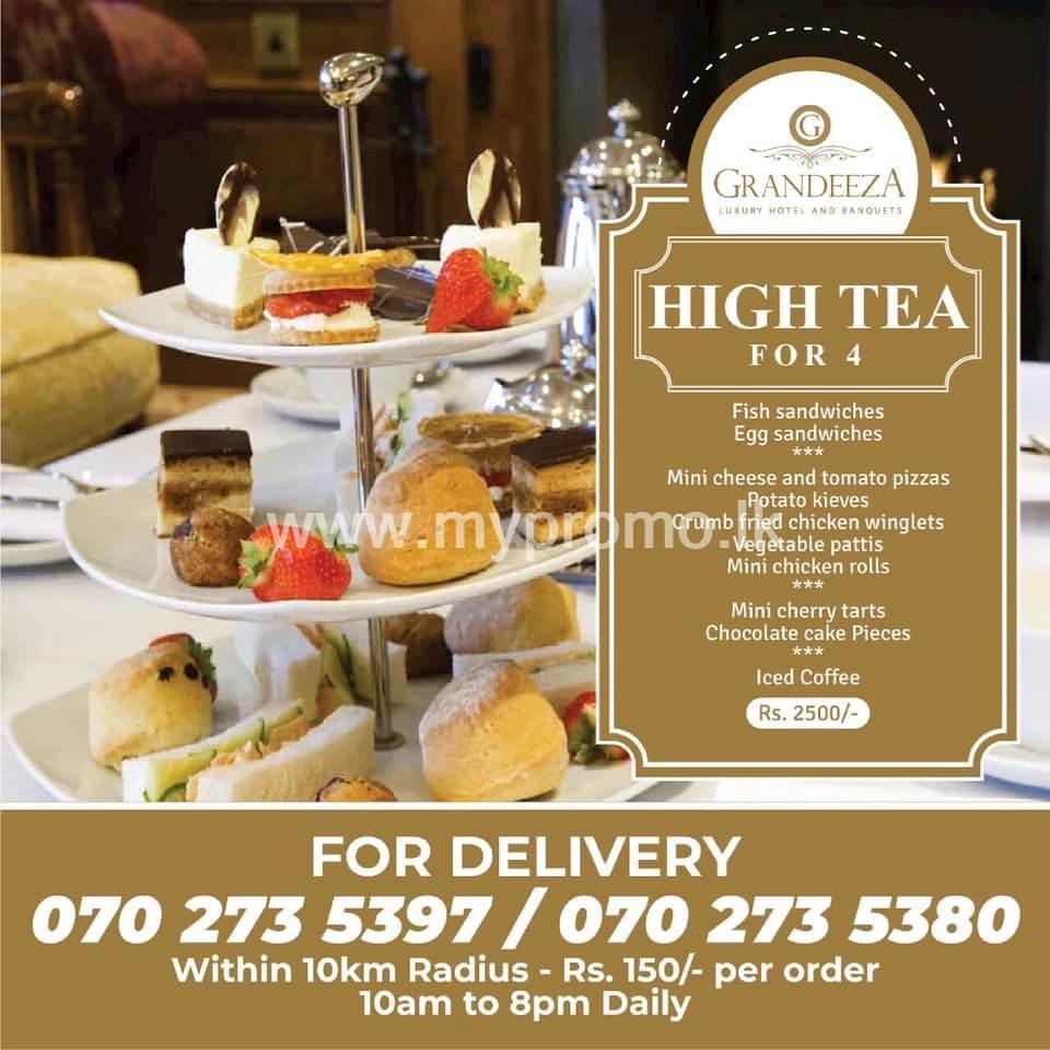 Hight tea for 4 at GRANDEEZA