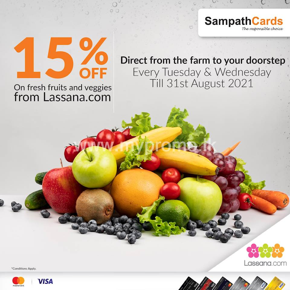 Get 15% OFF on your fresh veggies and fruits every Tuesday & Wednesday at lassana.com with SampathCards