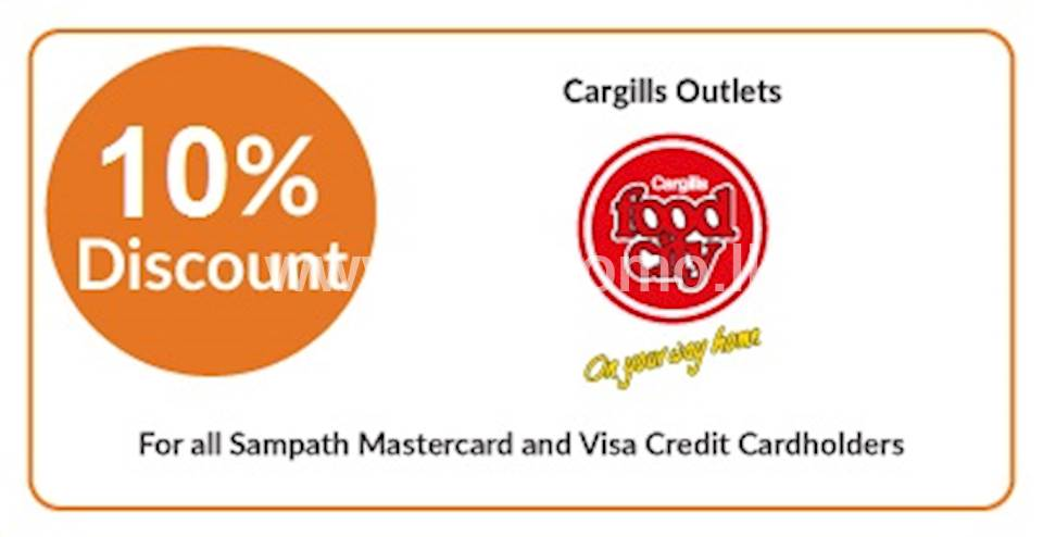 10% off on total bill at all Cargills Food City Outlets for all Sampath Mastercard & Visa Credit Cardholders