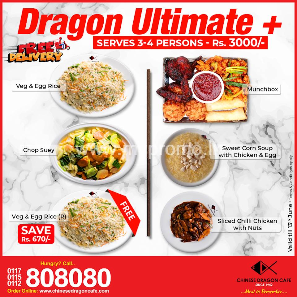 Dragon Ultimate + (Rs. 3000 + Free Rice (Rs. 670) at Chinese Dragon Cafe!