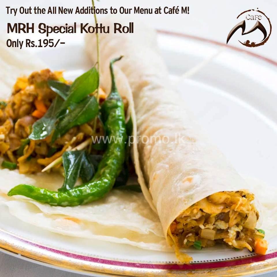 Special Kottu Roll only 195/- at Mahawali Reach Hotel