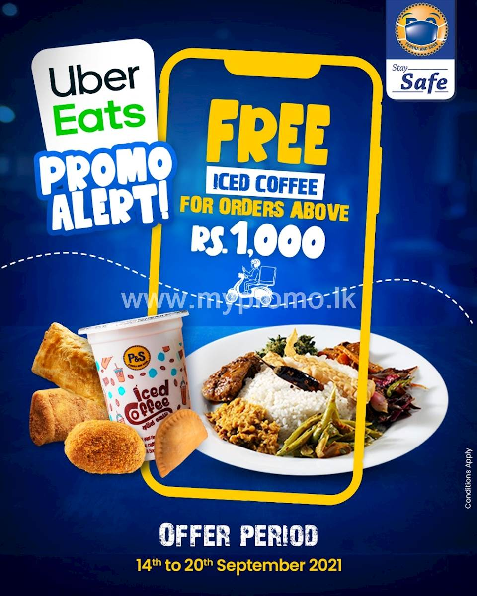 Get a free Iced Coffee for your P&S orders above Rs. 1,000 made via the UberEtas App.