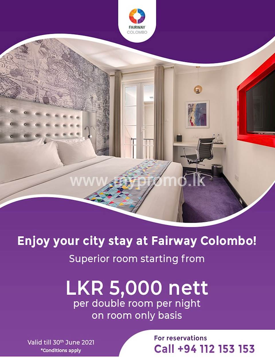 Superior Room starting from LKR 5,000 nett per double room per night on room only basis at Fairway Colombo
