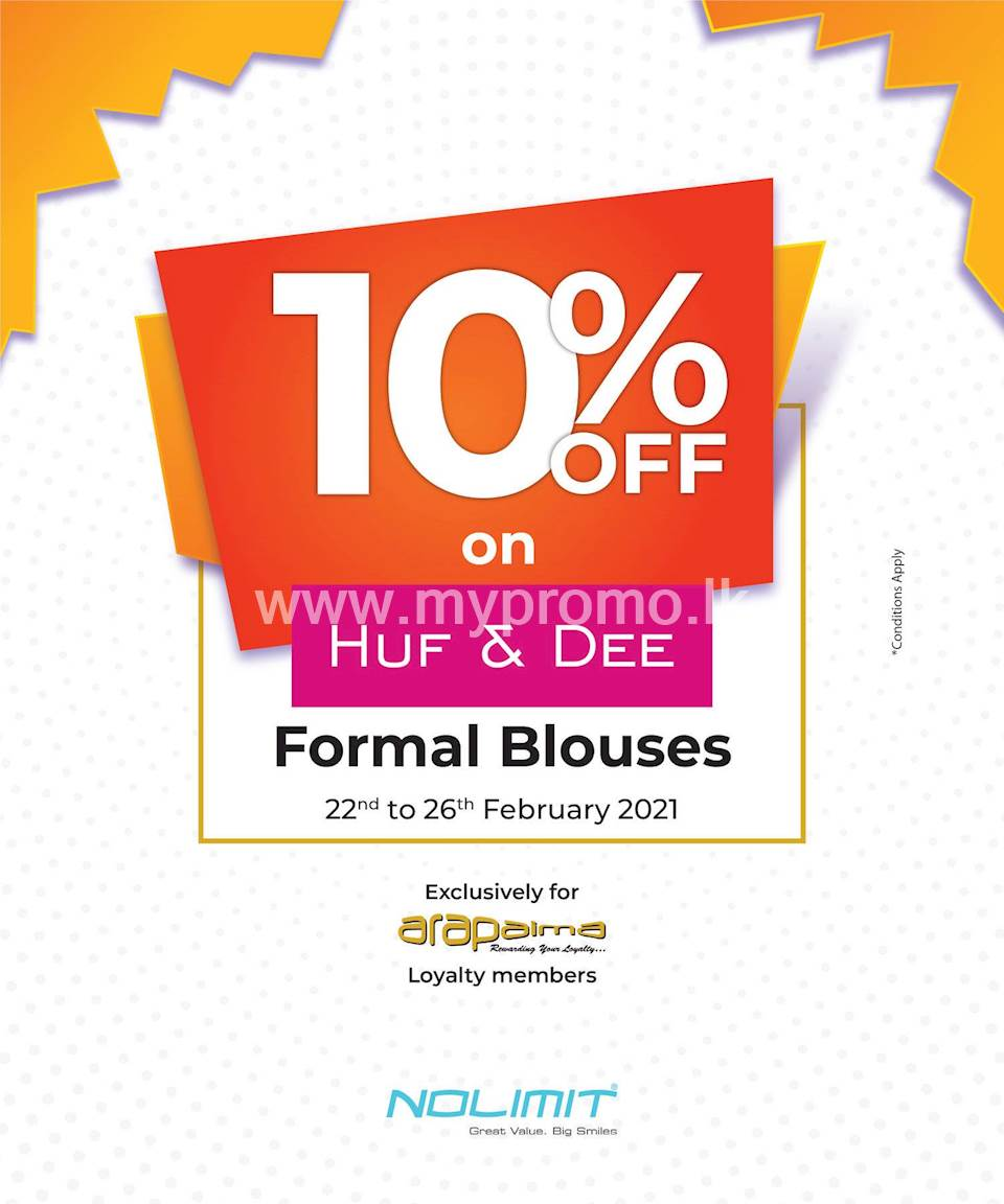 10% OFF on HUF & DEE Formal Blouses EXCLUSIVELY for ARAPAIMA Loyalty Members at NOLIMIT