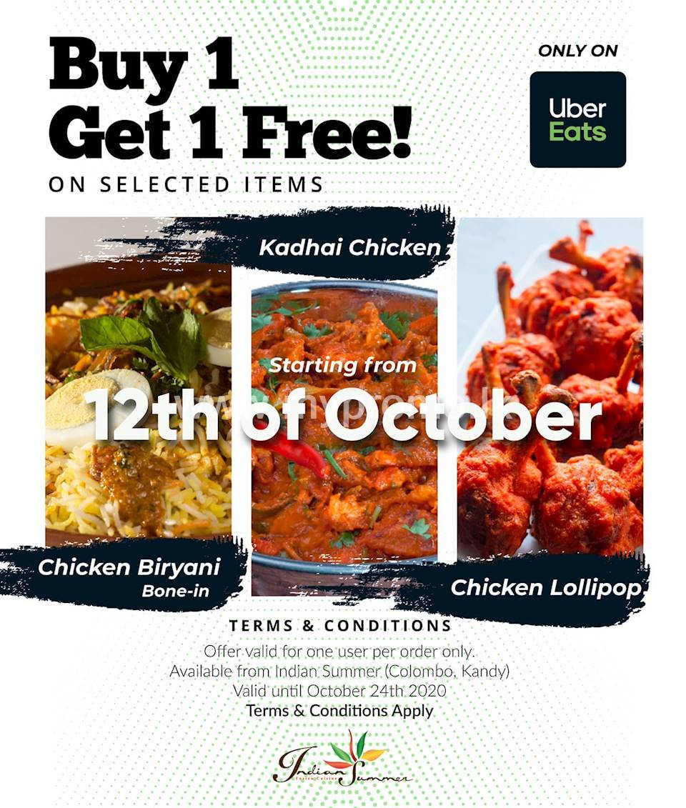 Buy 1 Get 1 Free On Selected Items only on Uber Eats at Indian Summer Lk