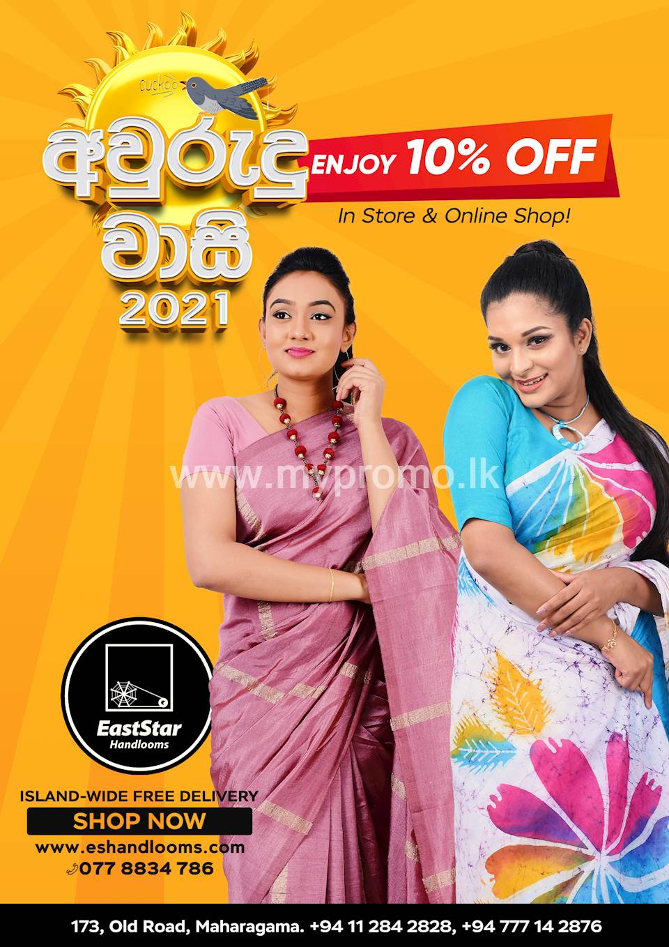 Avurudu Vaasi 2021 - Get 10% OFF on your Total Bill In-Store & Online at East Star Handlooms
